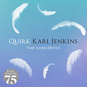 Quirk by Karl Jenkins