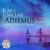 Adiemus - Songs Of Sanctuary by Adiemus