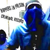 Criminal Record by Rappers in Prison