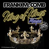 King of Kings (Terry Hunter Club Remix) [feat. Maysa] by Frank McComb