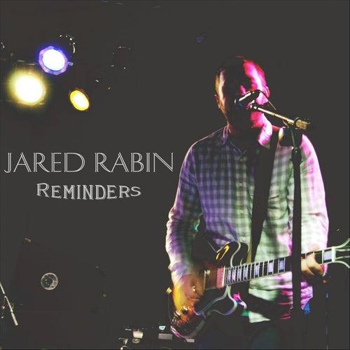 Reminders by Jared Rabin