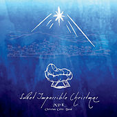 Sweet Impossible Christmas by MPK Christian Celtic Band