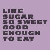 Like Sugar by Chaka Khan