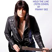 Hold the Line di Franky Dee