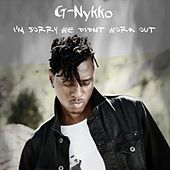 I'm Sorry We Didn't Work Out de G-Nykko
