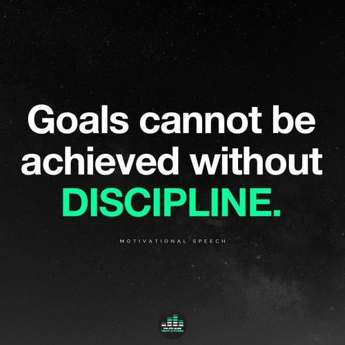 Goals Cannot Be Achieved Without Discipline (Motivational Speech) de Fearless Motivation