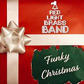 Funky Christmas von Red Light Brass Band