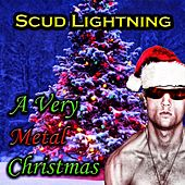 A Very Metal Christmas by Scud Lightning