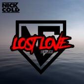 Lost Love (Radio Version) de Nick Cold
