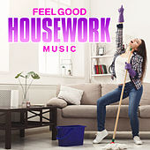 Feel Good Housework Music de Various Artists