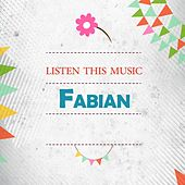 Listen This Music by Fabian