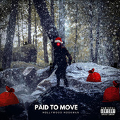 Paid To Move von Hollywood Hookman