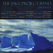 Anomaly von The Jake Project Band