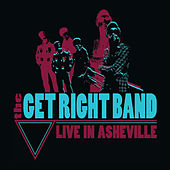 Live in Asheville von The Get Right Band
