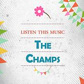 Listen This Music by The Champs