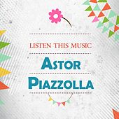 Astor Piazzolla: