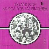 100 Anos de Música Popular Brasileira  Vol: 5 (Ao Vivo) de Various Artists