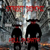 Hell on Earth by Street Demonz