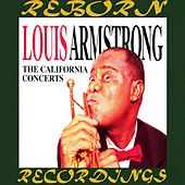 The Complete California Concerts (HD Remastered) by Louis Armstrong
