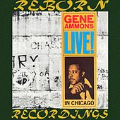 Live! In Chicago 1961, Complete (HD Remastered) de Gene Ammons