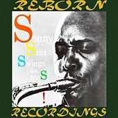 Sonny Stitt Swings the Most (HD Remastered) by Sonny Stitt