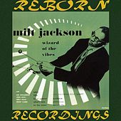 Wizard Of The Vibes, The Complete Sessions (RVG, HD Remastered) by Milt Jackson