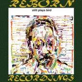 Stitt Plays Bird, The Complete Sessions (HD Remastered) von Sonny Stitt