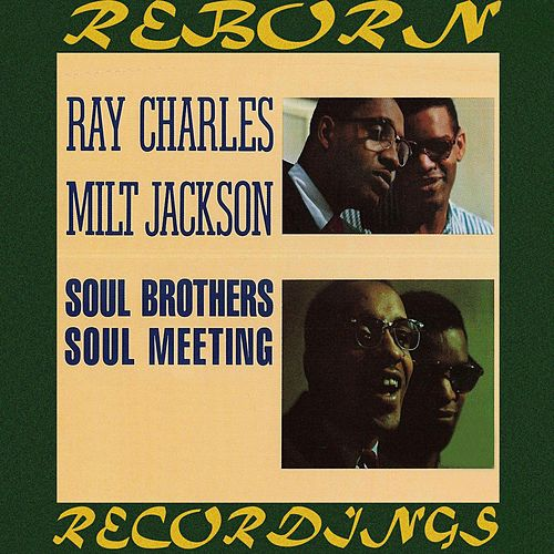 Soul Brothers-Soul Meeting (Expanded, HD Remastered) von Ray Charles