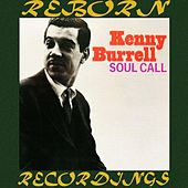 Soul Call  (HD Remastered) de Kenny Burrell