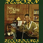 Tell Me All About Myself (HD Remastered) by Nat King Cole
