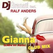 Gianna (Liebe im Auto)  Club Mix (feat. Ralf Anders) de DJ di Granati