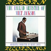 The Ballad Artistry Of Milt Jackson (Japanese, HD Remastered) by Milt Jackson