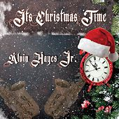 It's Christmas Time de Alvin Hayes  Jr