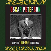 The Complete 1945-1949 Recordings  (HD Remastered) von Oscar Peterson