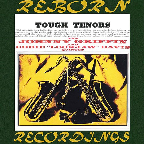 Tough Tenors (HD Remastered) von Johnny Griffin