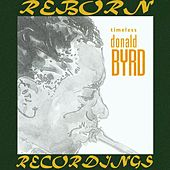 Timeless (HD Remastered) by Donald Byrd