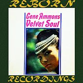 Velvet Soul (HD Remastered) von Gene Ammons feat