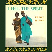I Feel The Spirit (HD Remastered) von Prince Buster