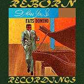 I Miss You So (HD Remastered) van Fats Domino