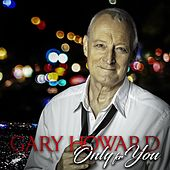 Only You by Gary Howard