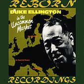 In The Uncommon Market (HD Remastered) von Duke Ellington