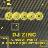Robot Party / Hold On (Krust Remix) von DJ Zinc