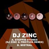 Steppin Stones (DJ Zinc & Friction Remix) / Mistral von DJ Zinc