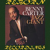 Jazz Giant (HD Remastered) by Benny Carter