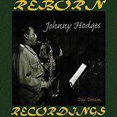 Johnny Hodges - Day Dream, 1938-1947 (HD Remastered) by Johnny Hodges
