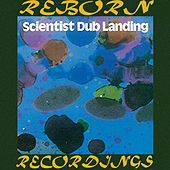 Dub Landing (HD Remastered) von Scientist