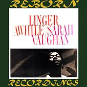 Linger Awhile (HD Remastered) von Sarah Vaughan