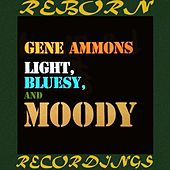Light, Bluesy and Moody  (HD Remastered) de Gene Ammons
