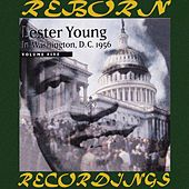 Lester Young in Washington D.C, 1956 Vol. 5 (HD Remastered) by Lester Young