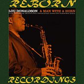 Man With A Horn (Blue Note Limited, HD Remastered) by Lou Donaldson